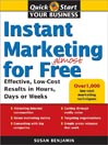 Instant Marketing for Almost Free (eBook): Effective, Low-Cost Results in Weeks, Days, or Hours