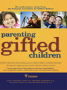 Parenting Gifted Children (eBook): The Authoritative Guide From the National Association for Gifted Children