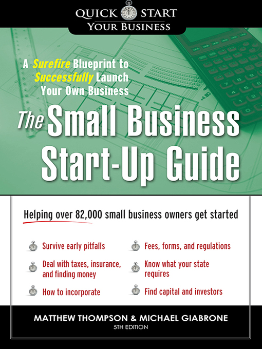 The Small Business Start-Up Guide (eBook): A Surefire Blueprint to Successfully Launch Your Own Business