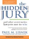 Hidden Jury (eBook): And Other Secret Tactics Lawyers Use to Win