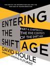 The Five Contexts of the Shift Age (eBook): Entering the Shift Age, eBook 3