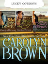 Carolyn Brown Lucky Bundle (eBook): Lucky in Love, One Lucky Cowboy, Getting Lucky