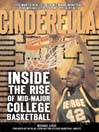 Cinderella (eBook): Inside the Rise of Mid-Major College Basketball