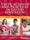 Critical Issues and Practices in Gifted Education (eBook): What the Research Says