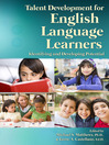Talent Development for English Language Learners (eBook): Identifying and Developing Potential