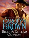 Billion Dollar Cowboy (eBook): Cowboys and Brides Series, Book 1
