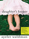 Daughter's Keeper (eBook): A Novel