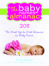2011 Baby Names Almanac (eBook): The Most Up-to-Date Resource for Baby Names