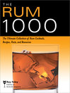 Rum 1000 (eBook): The Ultimate Collection of Rum Cocktails, Recipes, Facts, and Resources