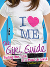 The Girl Guide (eBook): Finding Your Place in a Mixed-Up World