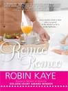 Romeo, Romeo (eBook): Domestic Gods Series, Book 1
