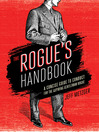 The Rogue's Handbook (eBook): A Concise Guide to Conduct for the Aspiring Gentleman Rogue