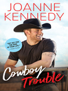 Cowboy Trouble (eBook)