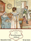 Northanger Abbey (eBook): The Illustrated Edition