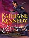 Everlasting Enchantment (eBook): Relics of Merlin Series, Book 4