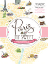 Paris, My Sweet (eBook): A Year in the City of Light (and Dark Chocolate)