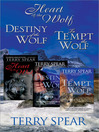Terry Spear's Wolf Bundle (eBook): The Heart of the Wolf; Destiny of the Wolf; To Tempt the Wolf