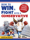 How to Win a Fight with a Conservative (eBook)