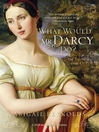 What Would Mr. Darcy Do? (eBook)