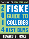 Fiske Guide to Colleges 2014 Best Buys (eBook)