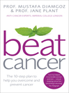Beat Cancer (eBook): How to Regain Control of Your Health and Your Life