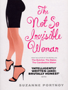 The Not So Invisible Woman (eBook)