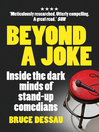 Beyond a Joke (eBook): Inside the Dark World of Stand-up Comedy