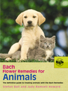 Bach Flower Remedies For Animals (eBook)
