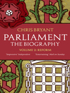 Parliament (eBook): The Biography, Volume 2—Reform