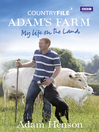 Countryfile (eBook): Adam's Farm: My Life on the Land