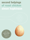 Second Helpings of Roast Chicken (eBook)