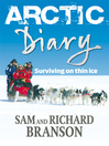 Arctic Diary (eBook): Surviving on Thin Ice