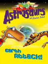 Astrosaurs 20 (eBook): Earth Attack!