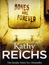 Bones are Forever (eBook): Temperance Brennan Series, Book 15