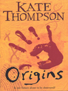 Origins (eBook): The Missing Link Series, Book 3