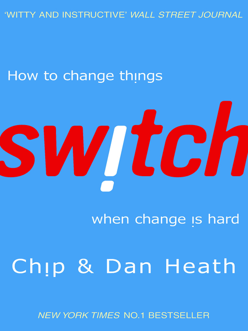 Switch (eBook): How to Change Things When Change is Hard