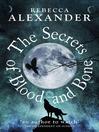 The Secrets of Blood and Bone (eBook)