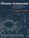 The Magic Furnace (eBook): The Search for the Origins of Atoms