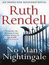 No Man's Nightingale (eBook): Chief Inspector Wexford Series, Book 24