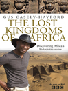 The Lost Kingdoms of Africa (eBook)
