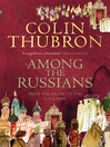Among the Russians (eBook)