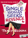 Single Woman Seeks Revenge (eBook)