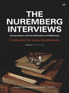 The Nuremberg Interviews (eBook): Conversations with the Defendants and Witnesses