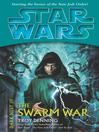 The Swarm War (eBook): Star Wars: Dark Nest Trilogy, Book 3