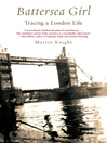Battersea Girl (eBook): Tracing a London Life