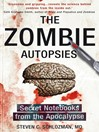 The Zombie Autopsies (eBook): Secret Notebooks from the Apocalypse