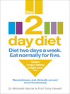 The 2-Day Diet (eBook): Diet Two Days a Week. Eat Normally for Five.