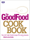 The Good Food Cook Book (eBook): Over 650 Triple-tested Recipes for Every Occasion