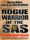Rogue Warrior of the SAS (eBook): The Blair Mayne Legend