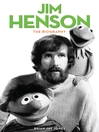 Jim Henson (eBook): The Biography